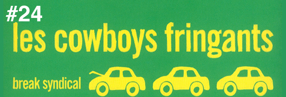 Cowboys Fringants Break Syndical #24