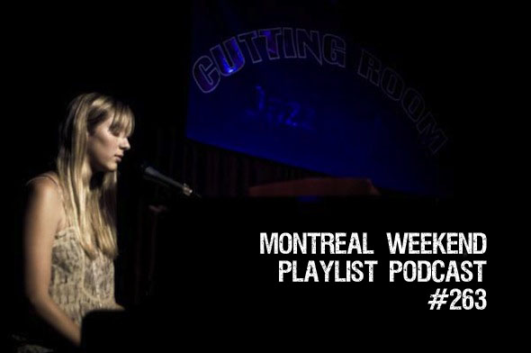 Montreal Weekend Playlist Podcast